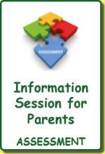 Key Information: Informatin Session for Parents Assessment