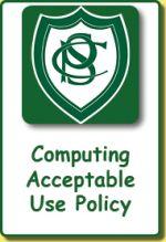 School Policies: Computing Acceptable Use Policy